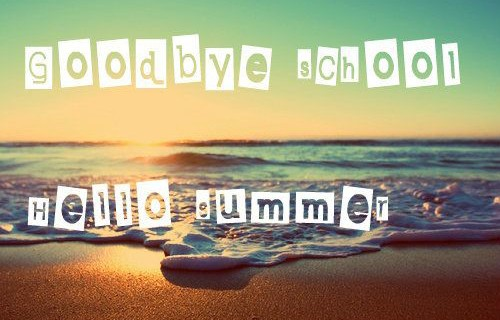 Goodbye-school-and-hello-summer-cover